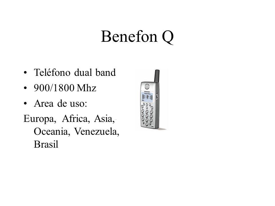 Benefon Q Teléfono dual band 900/1800 Mhz Area de uso: Europa, Africa, Asia, Oceania, Venezuela, Brasil