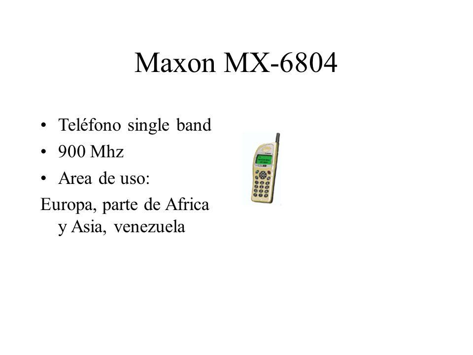 Maxon MX-6804 Teléfono single band 900 Mhz Area de uso: Europa, parte de Africa y Asia, venezuela