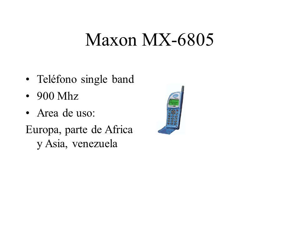 Maxon MX-6805 Teléfono single band 900 Mhz Area de uso: Europa, parte de Africa y Asia, venezuela