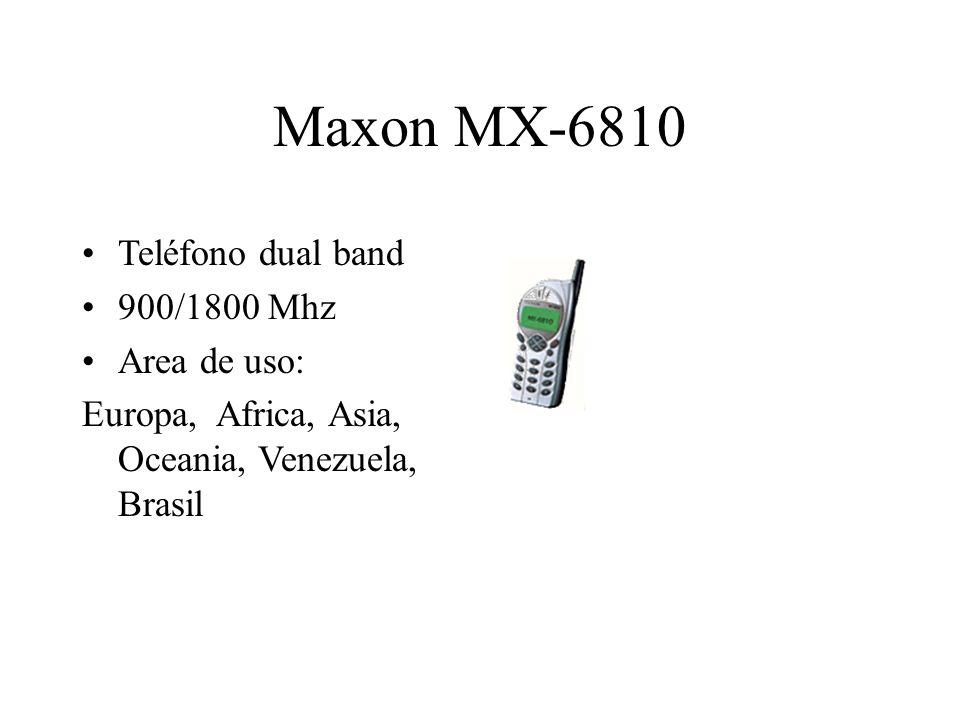 Maxon MX-6810 Teléfono dual band 900/1800 Mhz Area de uso: Europa, Africa, Asia, Oceania, Venezuela, Brasil