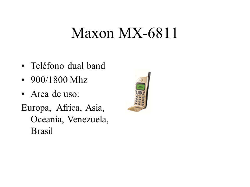 Maxon MX-6811 Teléfono dual band 900/1800 Mhz Area de uso: Europa, Africa, Asia, Oceania, Venezuela, Brasil