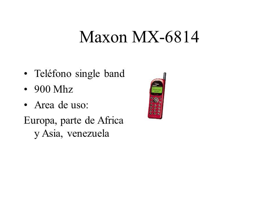 Maxon MX-6814 Teléfono single band 900 Mhz Area de uso: Europa, parte de Africa y Asia, venezuela
