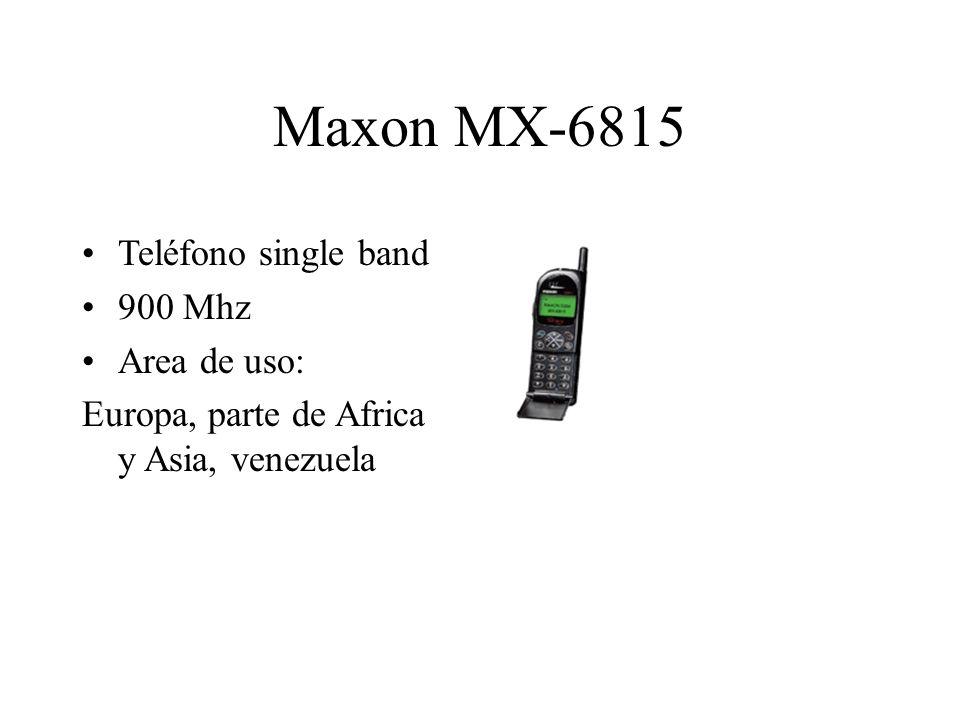 Maxon MX-6815 Teléfono single band 900 Mhz Area de uso: Europa, parte de Africa y Asia, venezuela