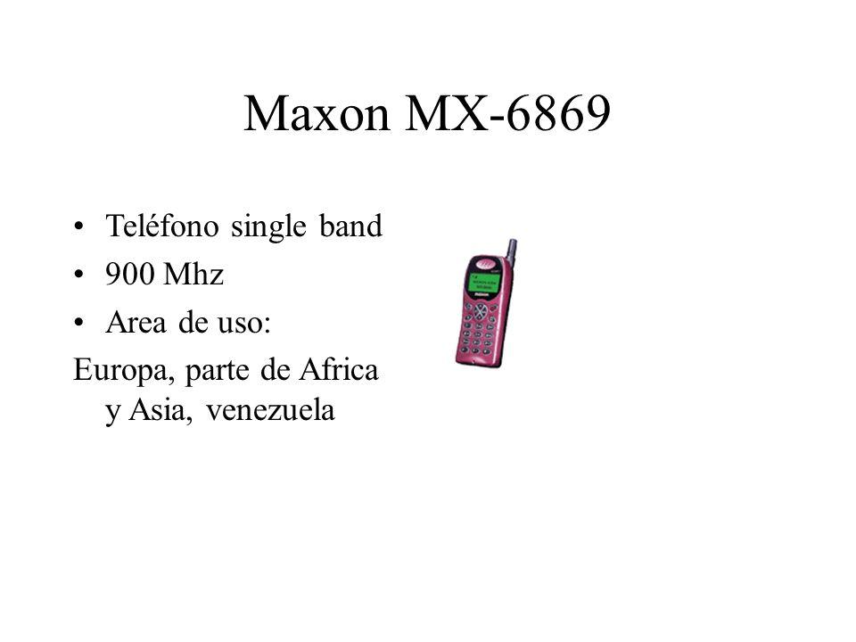 Maxon MX-6869 Teléfono single band 900 Mhz Area de uso: Europa, parte de Africa y Asia, venezuela