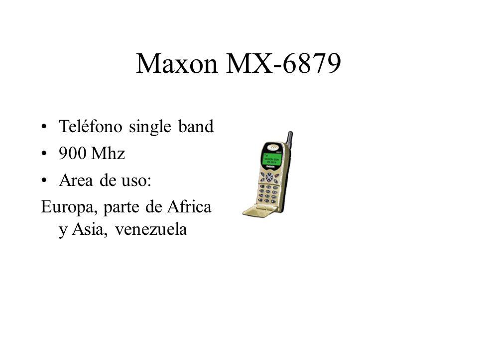 Maxon MX-6879 Teléfono single band 900 Mhz Area de uso: Europa, parte de Africa y Asia, venezuela