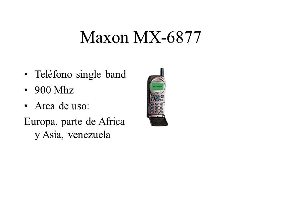 Maxon MX-6877 Teléfono single band 900 Mhz Area de uso: Europa, parte de Africa y Asia, venezuela