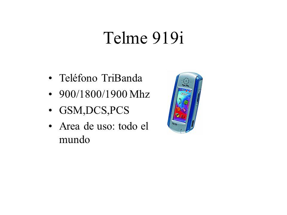 Telme 919i Teléfono TriBanda 900/1800/1900 Mhz GSM,DCS,PCS Area de uso: todo el mundo