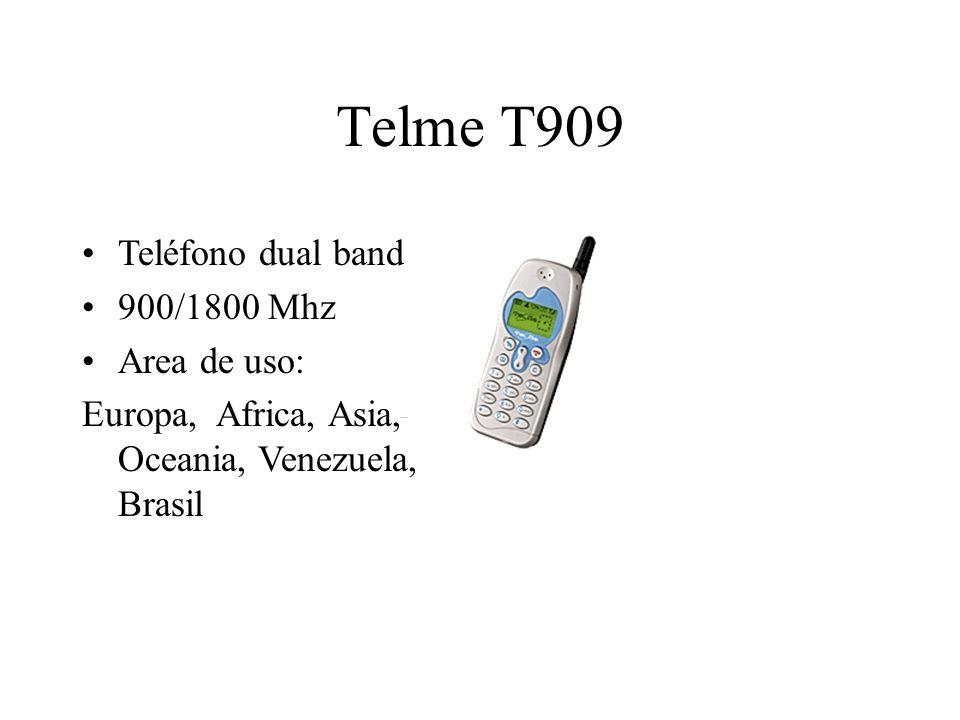 Telme T909 Teléfono dual band 900/1800 Mhz Area de uso: Europa, Africa, Asia, Oceania, Venezuela, Brasil