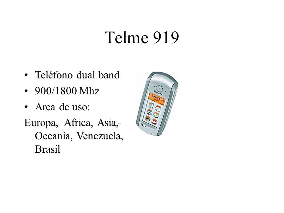 Telme 919 Teléfono dual band 900/1800 Mhz Area de uso: Europa, Africa, Asia, Oceania, Venezuela, Brasil