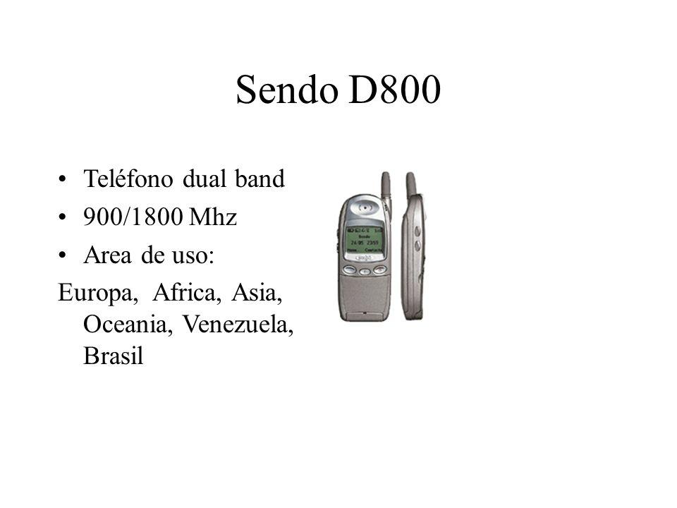 Sendo D800 Teléfono dual band 900/1800 Mhz Area de uso: Europa, Africa, Asia, Oceania, Venezuela, Brasil