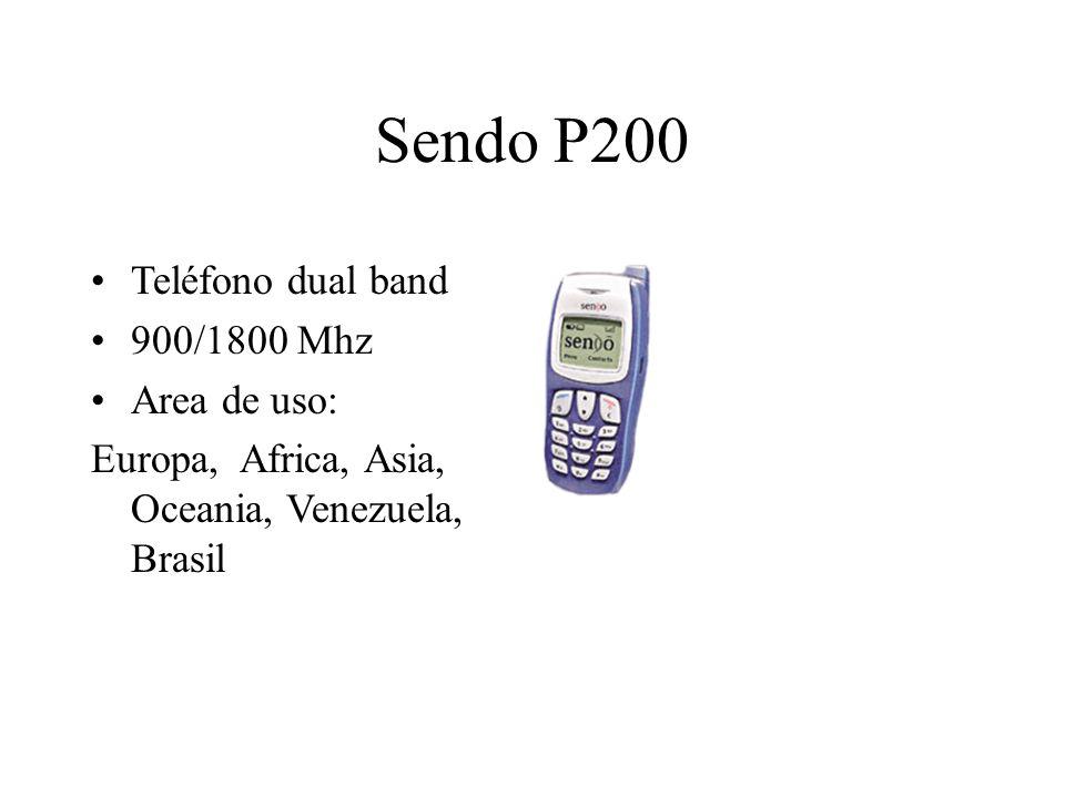 Sendo P200 Teléfono dual band 900/1800 Mhz Area de uso: Europa, Africa, Asia, Oceania, Venezuela, Brasil