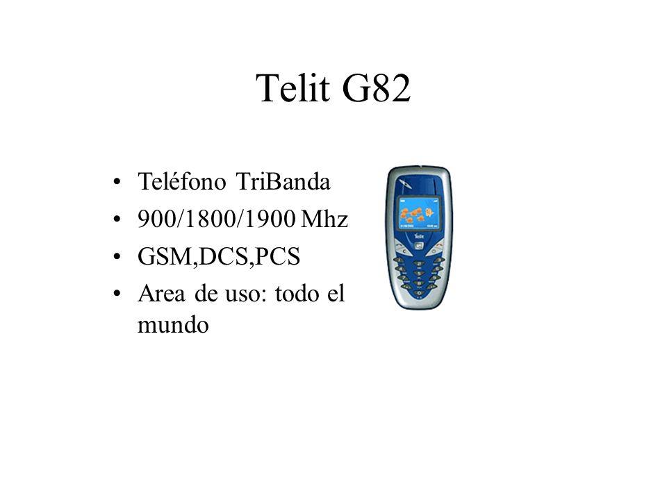 Telit G82 Teléfono TriBanda 900/1800/1900 Mhz GSM,DCS,PCS Area de uso: todo el mundo