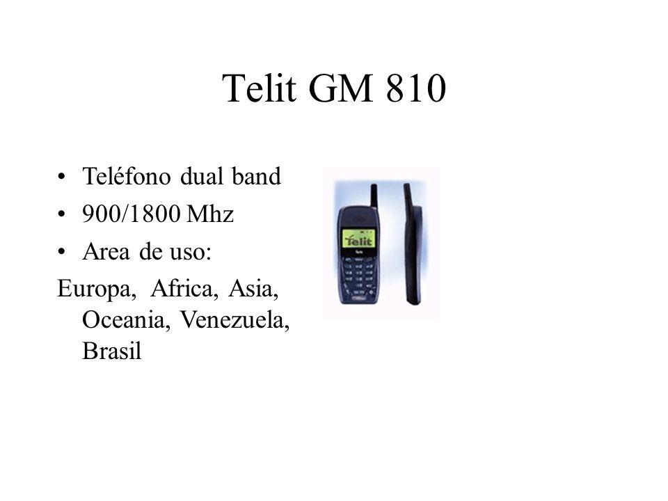 Telit GM 810 Teléfono dual band 900/1800 Mhz Area de uso: Europa, Africa, Asia, Oceania, Venezuela, Brasil