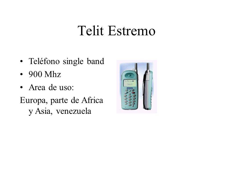 Telit Estremo Teléfono single band 900 Mhz Area de uso: Europa, parte de Africa y Asia, venezuela