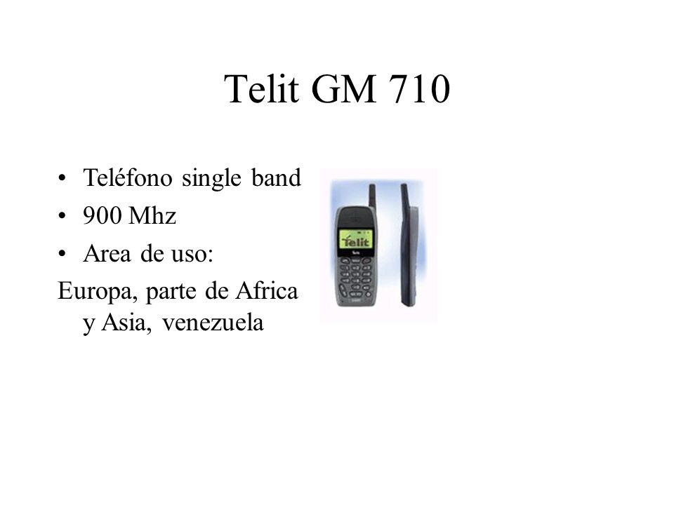 Telit GM 710 Teléfono single band 900 Mhz Area de uso: Europa, parte de Africa y Asia, venezuela