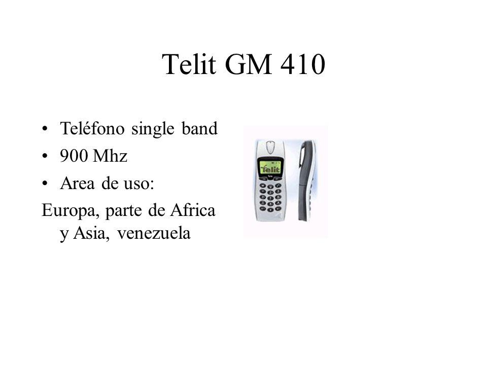 Telit GM 410 Teléfono single band 900 Mhz Area de uso: Europa, parte de Africa y Asia, venezuela