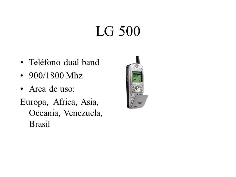 LG 500 Teléfono dual band 900/1800 Mhz Area de uso: Europa, Africa, Asia, Oceania, Venezuela, Brasil