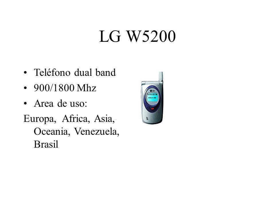 LG W5200 Teléfono dual band 900/1800 Mhz Area de uso: Europa, Africa, Asia, Oceania, Venezuela, Brasil
