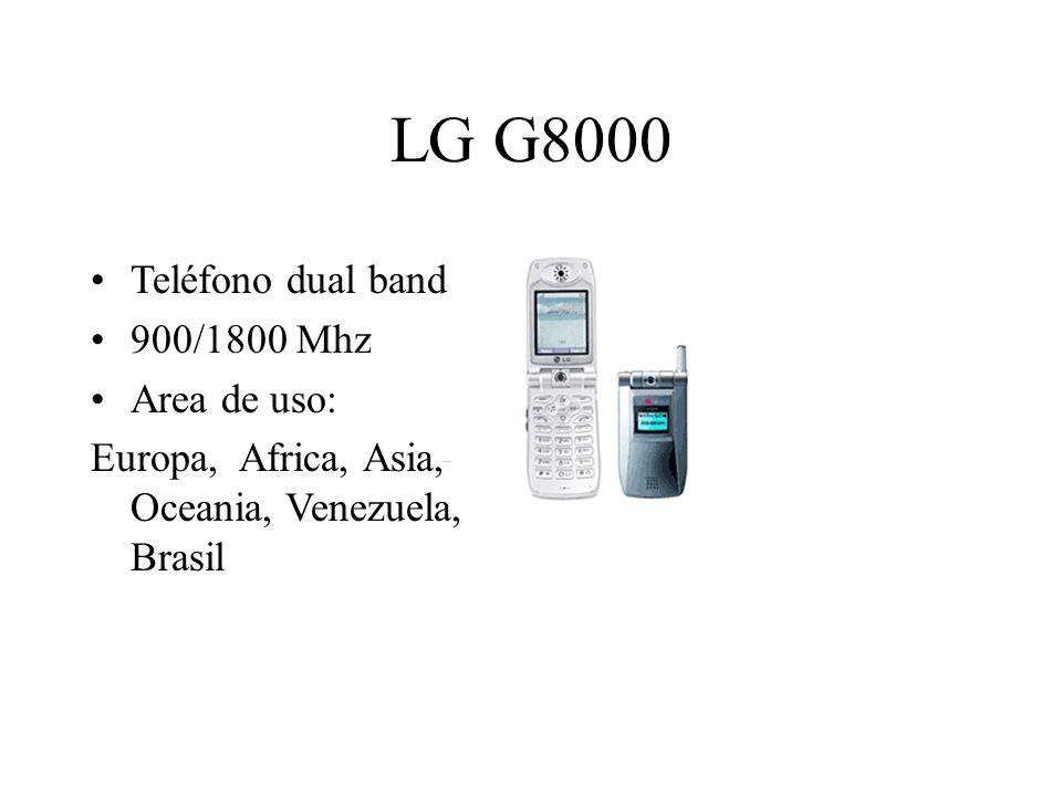 LG G8000 Teléfono dual band 900/1800 Mhz Area de uso: Europa, Africa, Asia, Oceania, Venezuela, Brasil