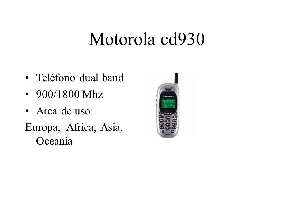 Motorola cd930 Teléfono dual band 900/1800 Mhz Area de uso: Europa, Africa, Asia, Oceania