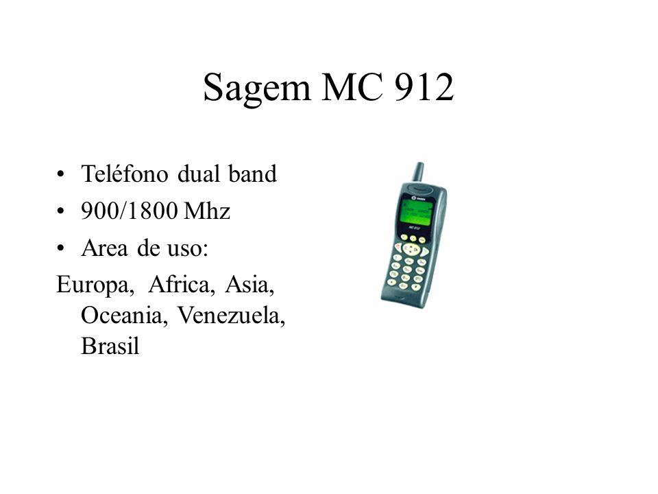 Sagem MC 912 Teléfono dual band 900/1800 Mhz Area de uso: Europa, Africa, Asia, Oceania, Venezuela, Brasil