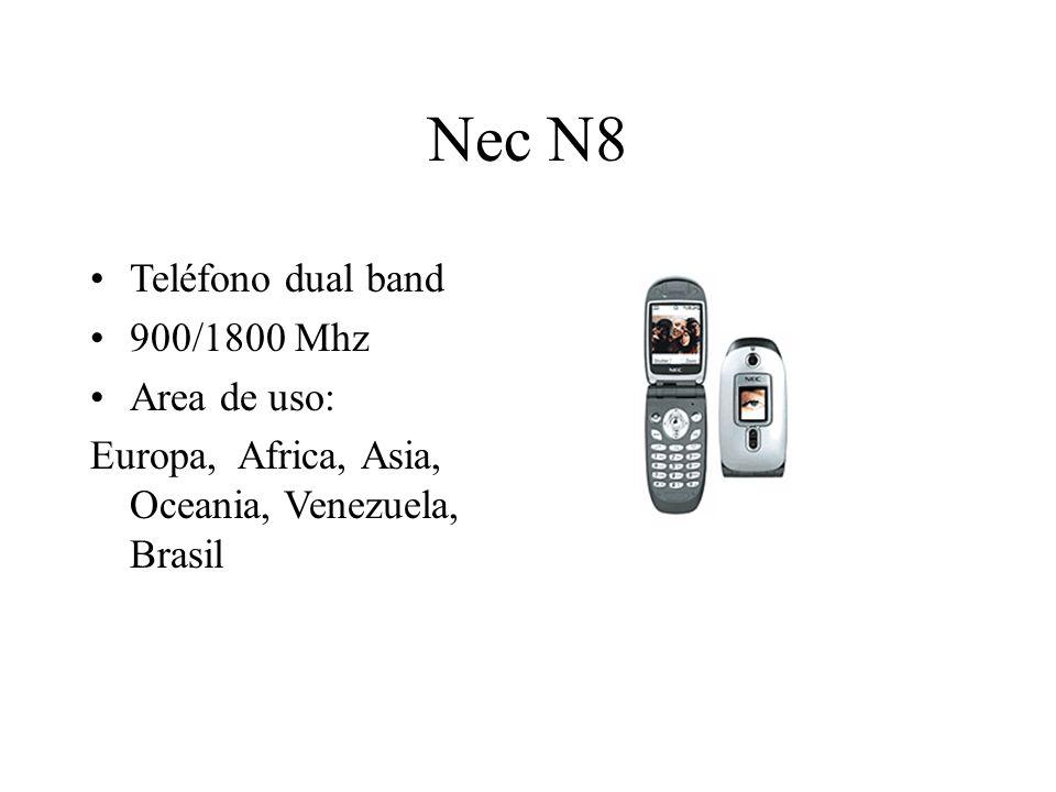 Nec N8 Teléfono dual band 900/1800 Mhz Area de uso: Europa, Africa, Asia, Oceania, Venezuela, Brasil