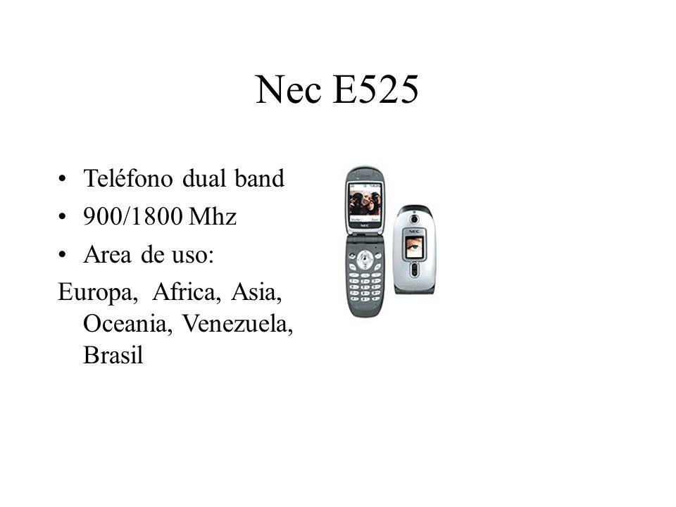 Nec E525 Teléfono dual band 900/1800 Mhz Area de uso: Europa, Africa, Asia, Oceania, Venezuela, Brasil