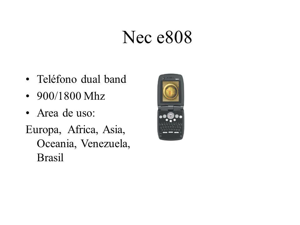 Nec e808 Teléfono dual band 900/1800 Mhz Area de uso: Europa, Africa, Asia, Oceania, Venezuela, Brasil