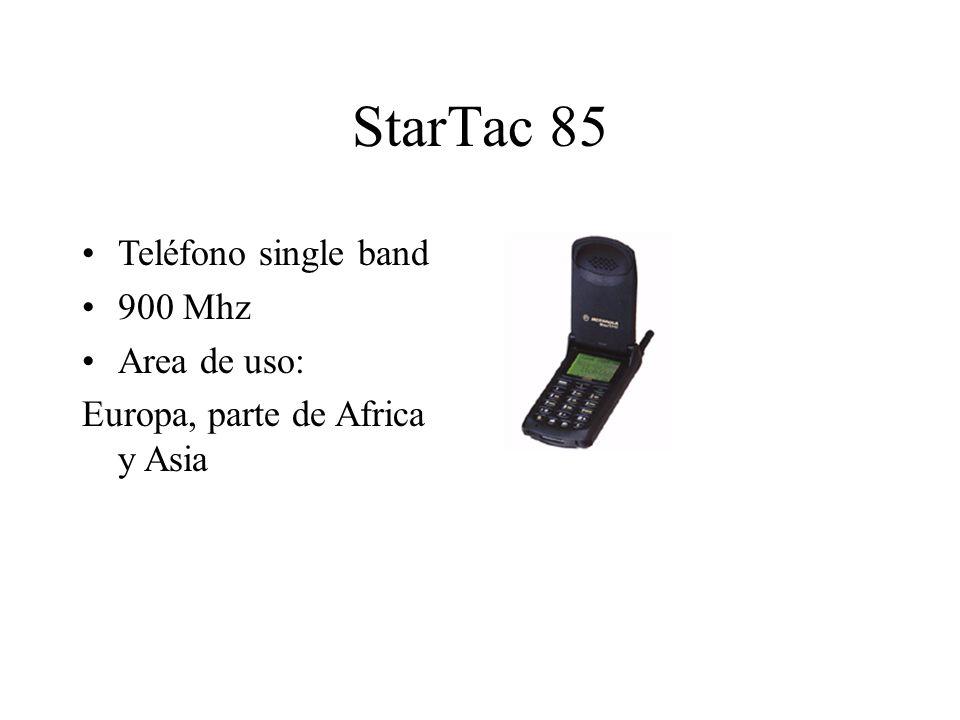StarTac 85 Teléfono single band 900 Mhz Area de uso: Europa, parte de Africa y Asia