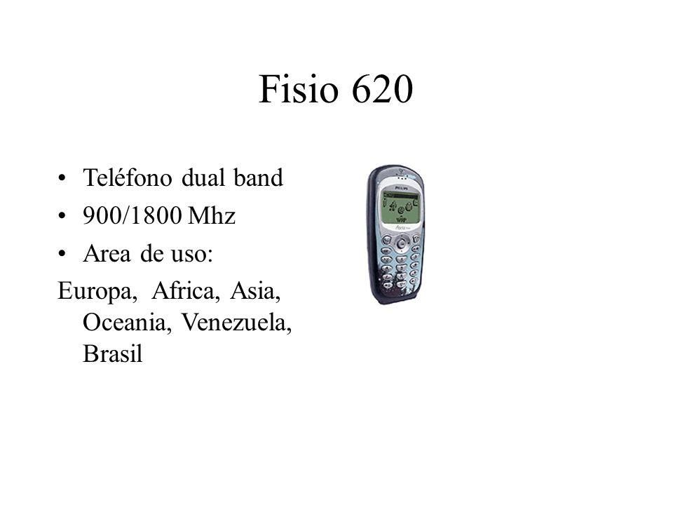 Fisio 620 Teléfono dual band 900/1800 Mhz Area de uso: Europa, Africa, Asia, Oceania, Venezuela, Brasil