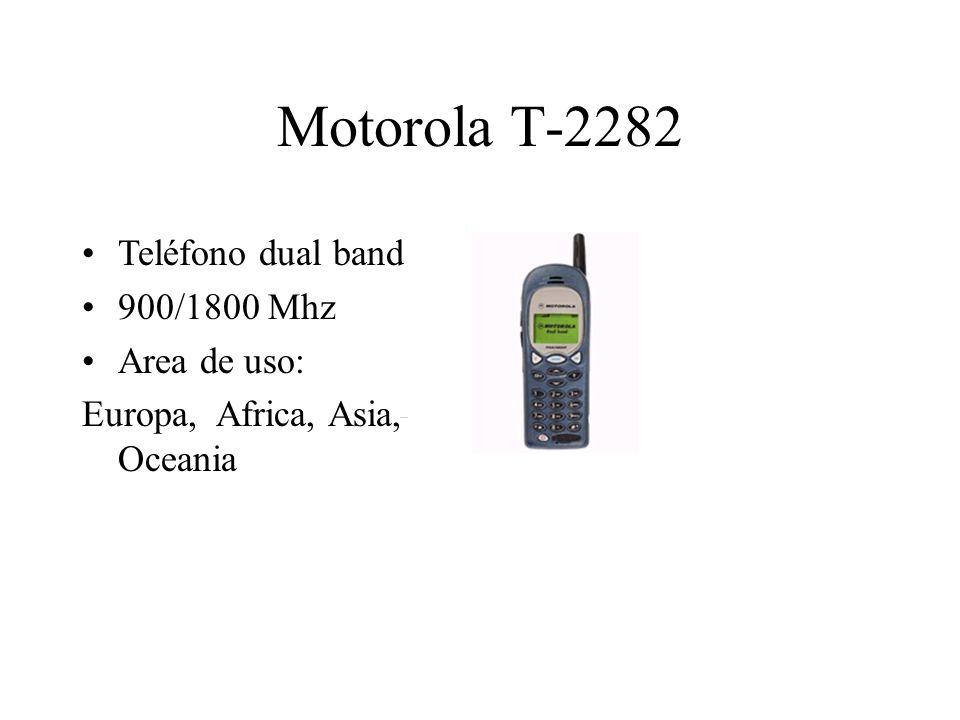 Motorola T-2282 Teléfono dual band 900/1800 Mhz Area de uso: Europa, Africa, Asia, Oceania