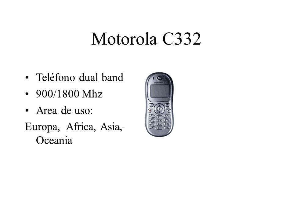 Motorola C332 Teléfono dual band 900/1800 Mhz Area de uso: Europa, Africa, Asia, Oceania