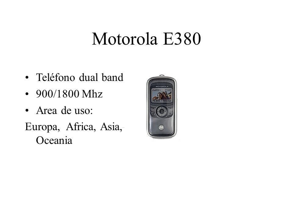 Motorola E380 Teléfono dual band 900/1800 Mhz Area de uso: Europa, Africa, Asia, Oceania