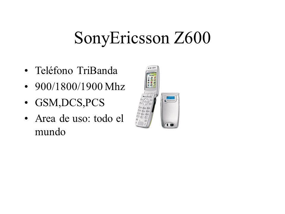 SonyEricsson Z600 Teléfono TriBanda 900/1800/1900 Mhz GSM,DCS,PCS Area de uso: todo el mundo
