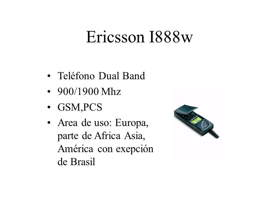 Ericsson I888w Teléfono Dual Band 900/1900 Mhz GSM,PCS Area de uso: Europa, parte de Africa Asia, América con exepción de Brasil