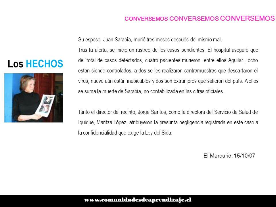 Los HECHOS Su esposo, Juan Sarabia, murió tres meses después del mismo mal.