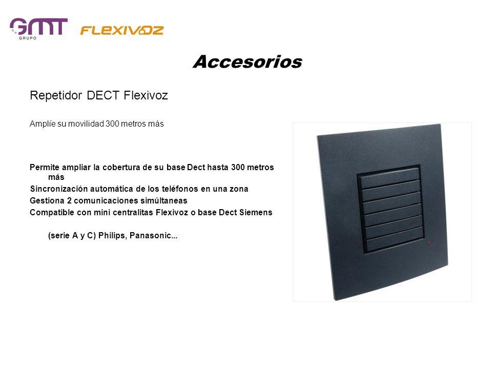 Accesorios Repetidor DECT Flexivoz Amplíe su movilidad 300 metros más Permite ampliar la cobertura de su base Dect hasta 300 metros más Sincronización