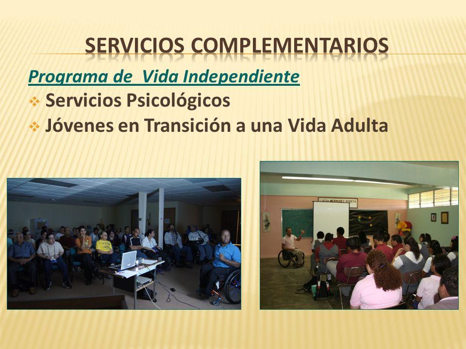 Programa de Vida Independiente Servicios Psicológicos Jóvenes en Transición a una Vida Adulta
