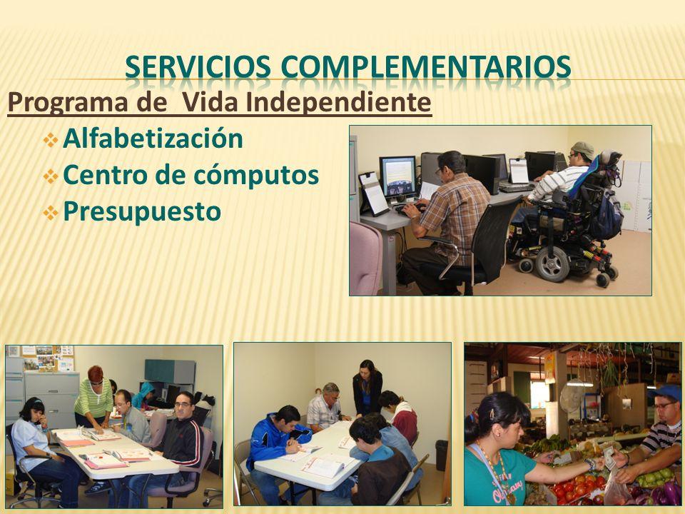 Programa de Vida Independiente Alfabetización Centro de cómputos Presupuesto