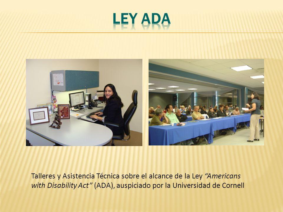 Talleres y Asistencia Técnica sobre el alcance de la Ley Americans with Disability Act (ADA), auspiciado por la Universidad de Cornell