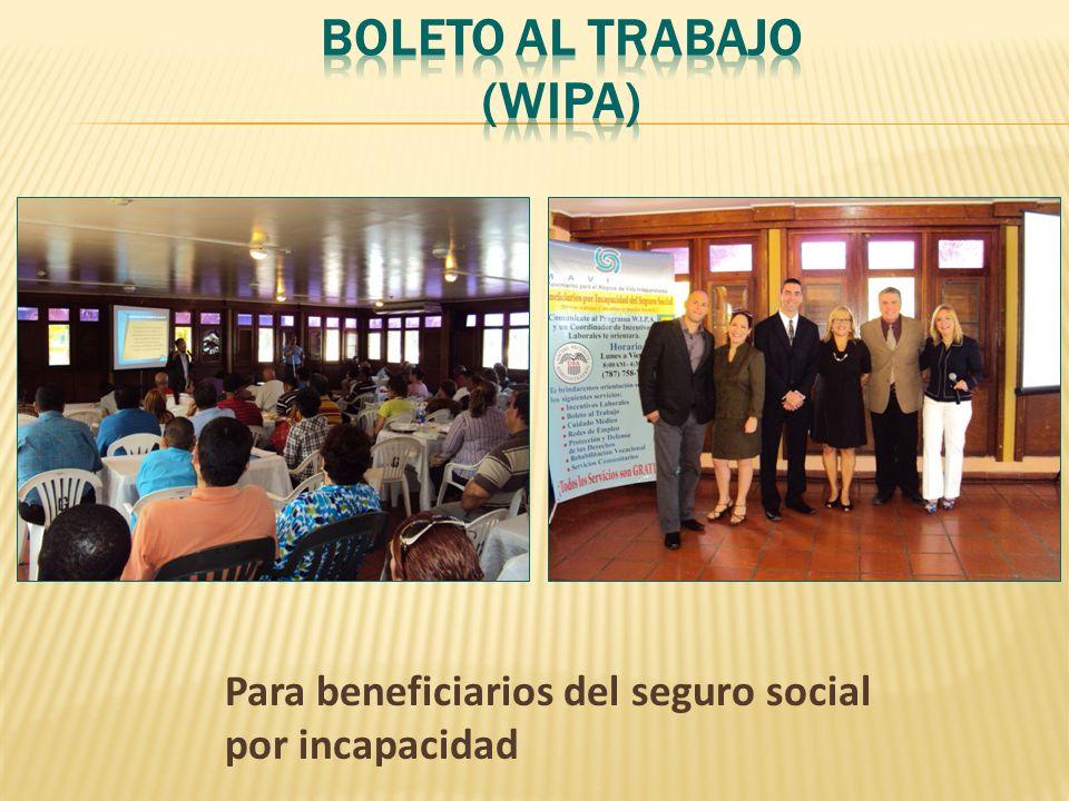 Para beneficiarios del seguro social por incapacidad