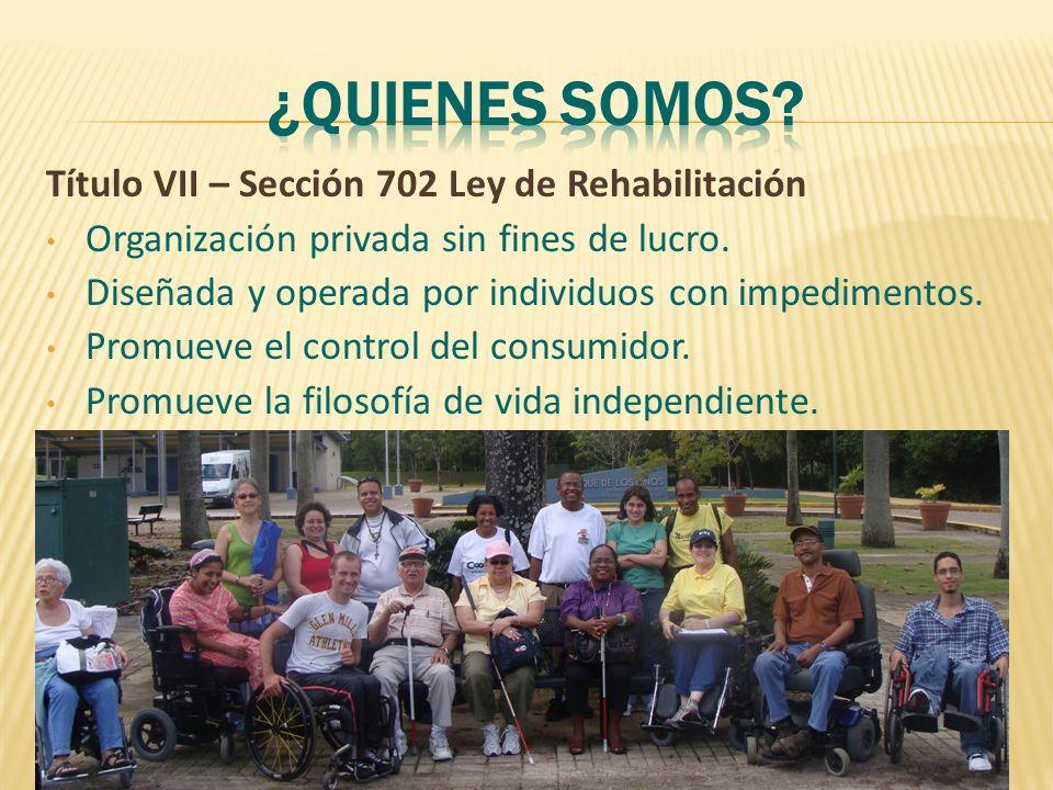 Las personas con impedimentos tenemos los mismos derechos, queremos las mismas oportunidades y el control de nuestras vidas como todos los demás.