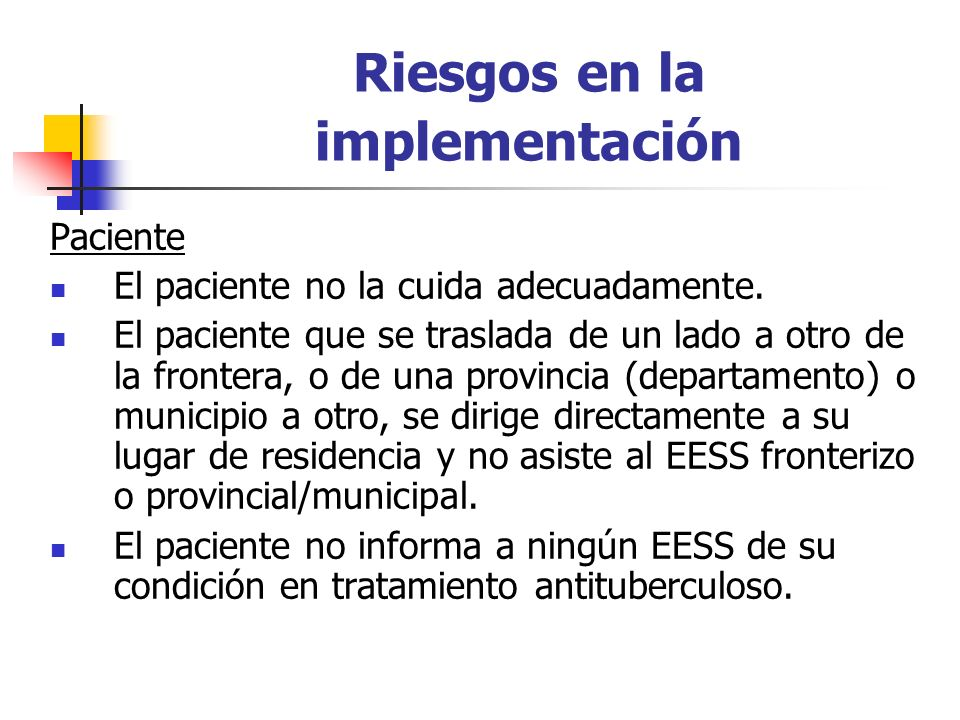 Riesgos en la implementación Paciente El paciente no la cuida adecuadamente.
