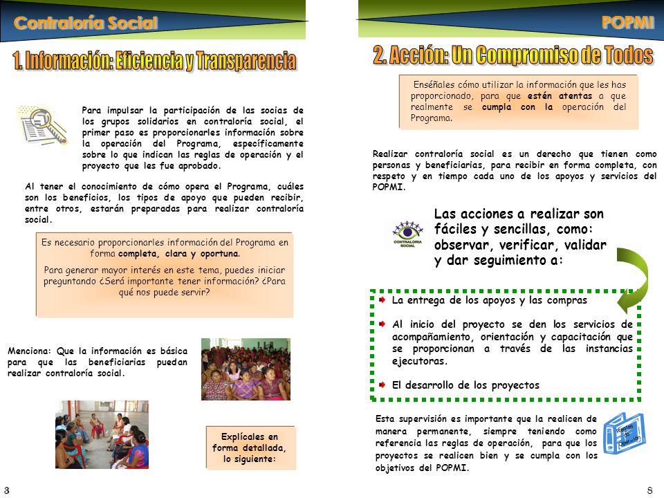 Es necesario proporcionarles información del Programa en forma completa, clara y oportuna. Para generar mayor interés en este tema, puedes iniciar pre