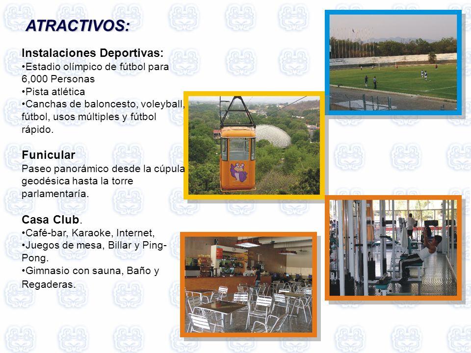 ATRACTIVOS: ATRACTIVOS: Instalaciones Deportivas: Estadio olímpico de fútbol para 6,000 Personas Pista atlética Canchas de baloncesto, voleyball, fútbol, usos múltiples y fútbol rápido.