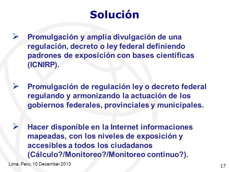 17 Solución Promulgación y amplia divulgación de una regulación, decreto o ley federal definiendo padrones de exposición con bases científicas (ICNIRP).
