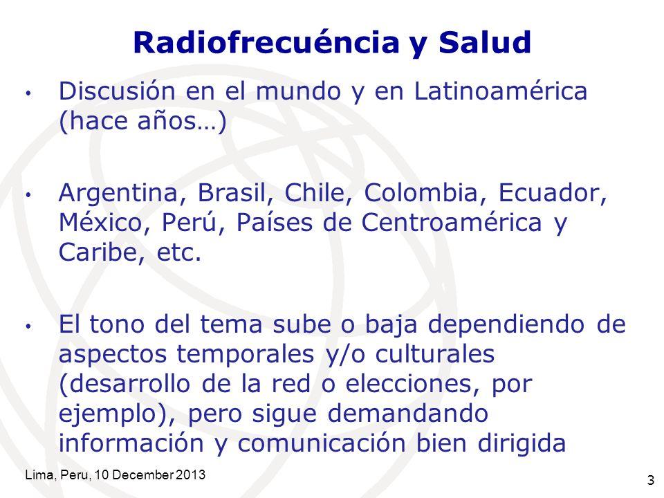 3 Radiofrecuéncia y Salud Discusión en el mundo y en Latinoamérica (hace años…) Argentina, Brasil, Chile, Colombia, Ecuador, México, Perú, Países de Centroamérica y Caribe, etc.