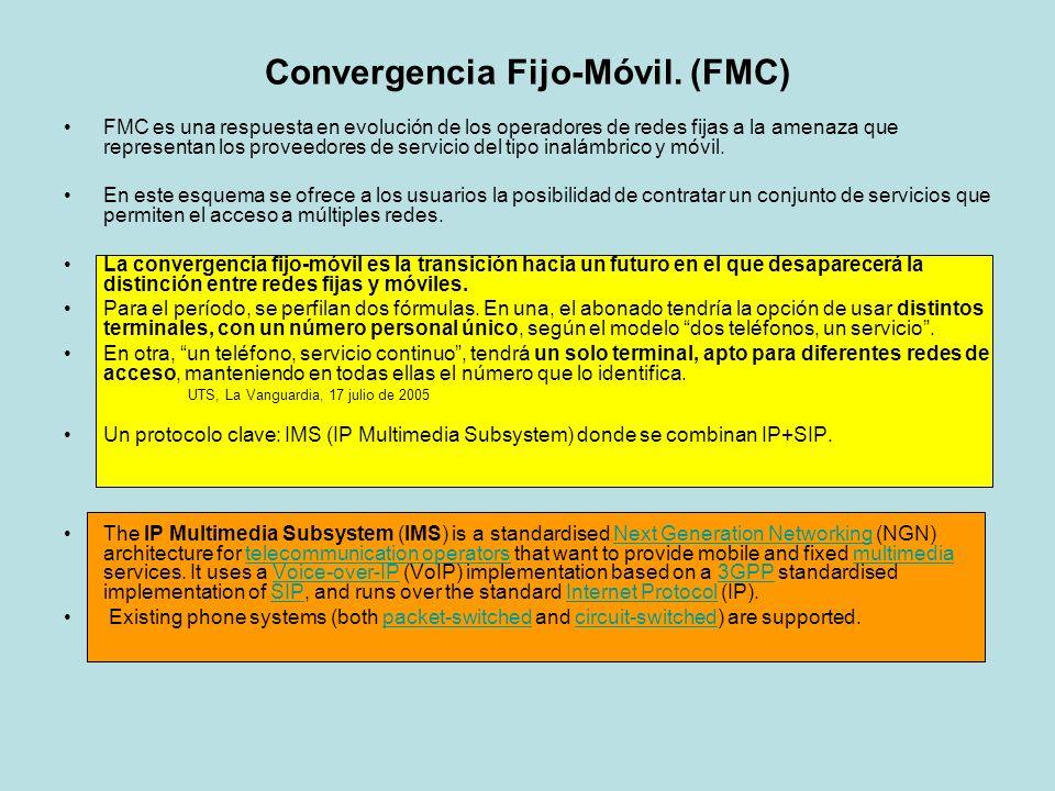 Convergencia Fijo-Móvil. (FMC) FMC es una respuesta en evolución de los operadores de redes fijas a la amenaza que representan los proveedores de serv
