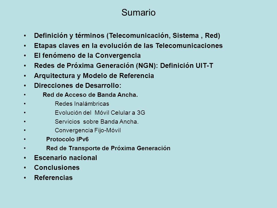 Sumario Definición y términos (Telecomunicación, Sistema, Red) Etapas claves en la evolución de las Telecomunicaciones El fenómeno de la Convergencia