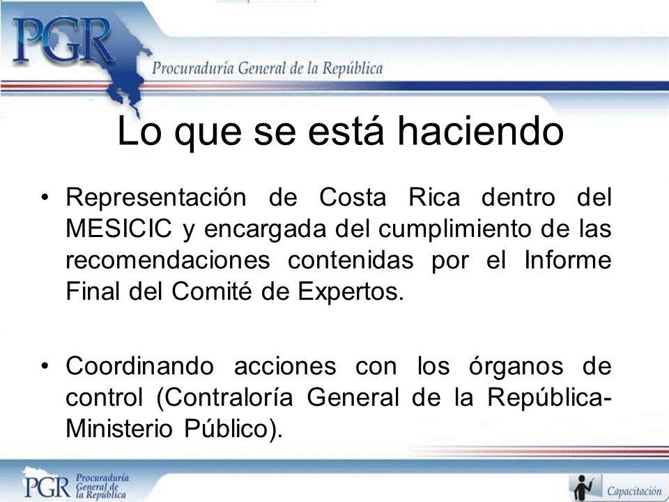 Lo que se está haciendo Representación de Costa Rica dentro del MESICIC y encargada del cumplimiento de las recomendaciones contenidas por el Informe